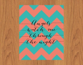 Angels Watch Me Through The Night Coral Teal Chevron Nursery Wall Art  Child's Room Home Decor 8x10 Print (152)