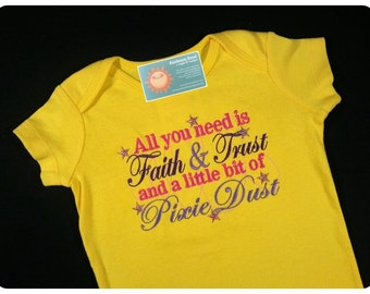 Girls 'All You Need is Faith & Trust and a LIttle Bit of Pixie Dust' Embroidered Top