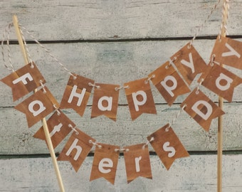 Cake Bunting, Happy Father's Day, Wood Grain, Rustic, Cake Topper