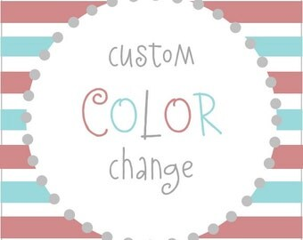 Custom Color Change {Add-On}