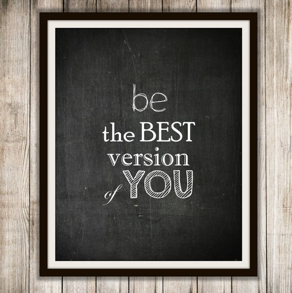 Be The Best Version Of You Quote: Be The Best Version Of You By ColorsOnTheWall On Etsy