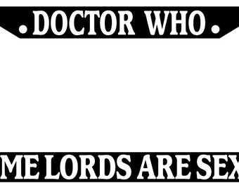 licence plate frame doctor who time lords are sexy auto accessory novelty - Doctor Who License Plate Frame
