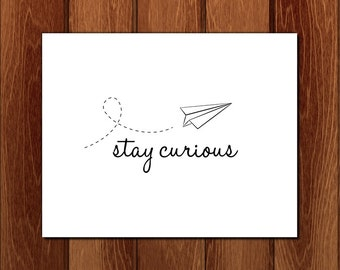 Stay curious printable nursery art, Instant Download