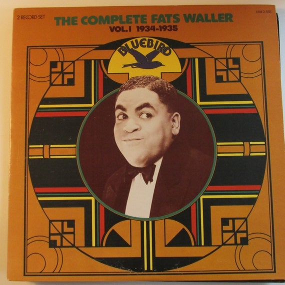 The Complete Fats Waller Vol. 1 1934-35 2 lps from the original pianist/singer/songwriter