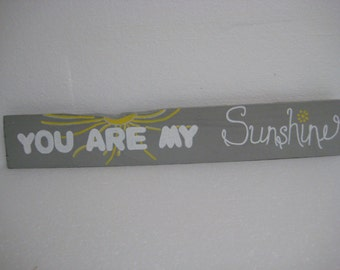 You are my Sunshine Wood Sign Wall Hanging