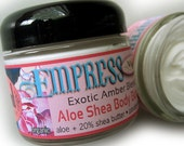 Shea Body Butter - Empress No. 66 Amber Blend Aloe Shea Body Butter 2 oz. paraben free skin care