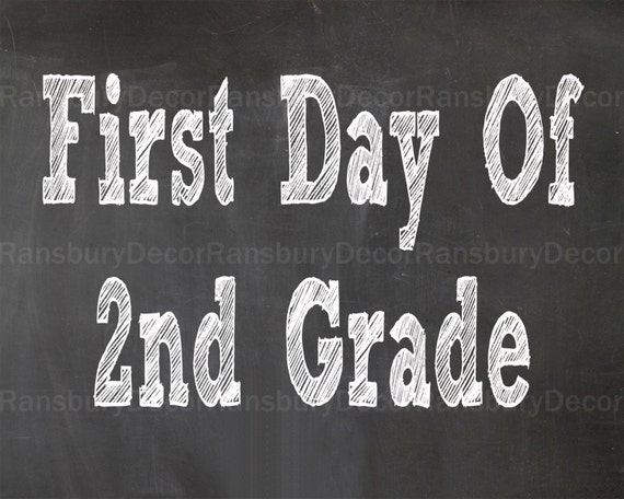 This is an image of Ridiculous First Day of Second Grade Printable Sign