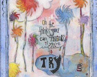 """Oh the thinks you can think!  An 8"""" x 10"""" mixed-media print"""