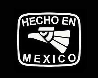 Hecho en Mexico T-Shirt.