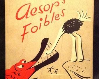 "1947 ""Aesop's Foibles""  A Compendium of Human Frailties by Oscar Berger..."