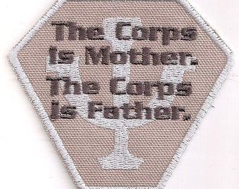 The Corps is Mother, the Corps is Father patch