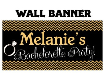 Bachelorette  Banner  ~ Wedding or Anniversary Personalized Party Banners, Last Night Banner, Vinyl Banner, Printed Banner