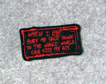 Kiss My Ass...  Patch