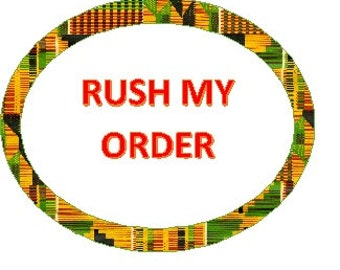 RUSH MY ORDER - Order will be ship as soon as possible