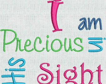 Instant Download Machine Embroidery Fonts Designs I am Precious In His Sight  4 x 4 PES Format Exclusive
