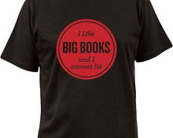 T-shirt - I Like Big Books