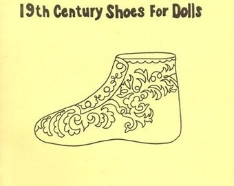 How to Make 19th Century Shoes for Dolls 1977