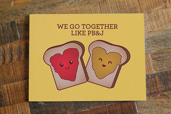 cute card we go together like pbj peanut butter