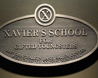X-Men's xavier's school for gifted youngsters replica sign