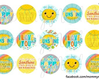 "4x6 Digital bottle cap sheet 1"" one inch images ~ You are my sunshine ~ I love you you make me happy when skies are grey Instant Download"