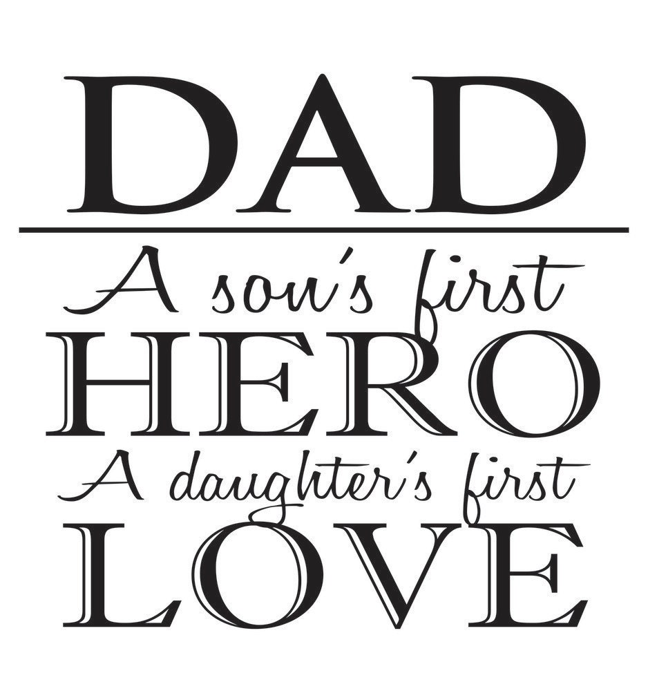 Download Dad A Son's First Hero A Daughter's First by ...