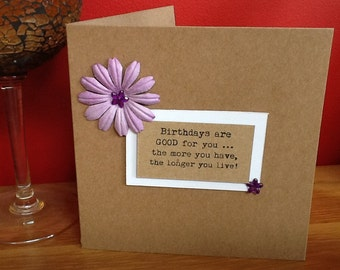Handmade card- birthday friend/ family