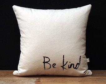 Be Kind Cushion - Plain