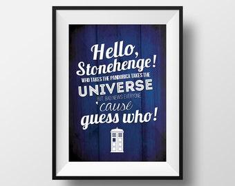 """Doctor Who Quote Print """"Hello, Stonehenge!"""""""