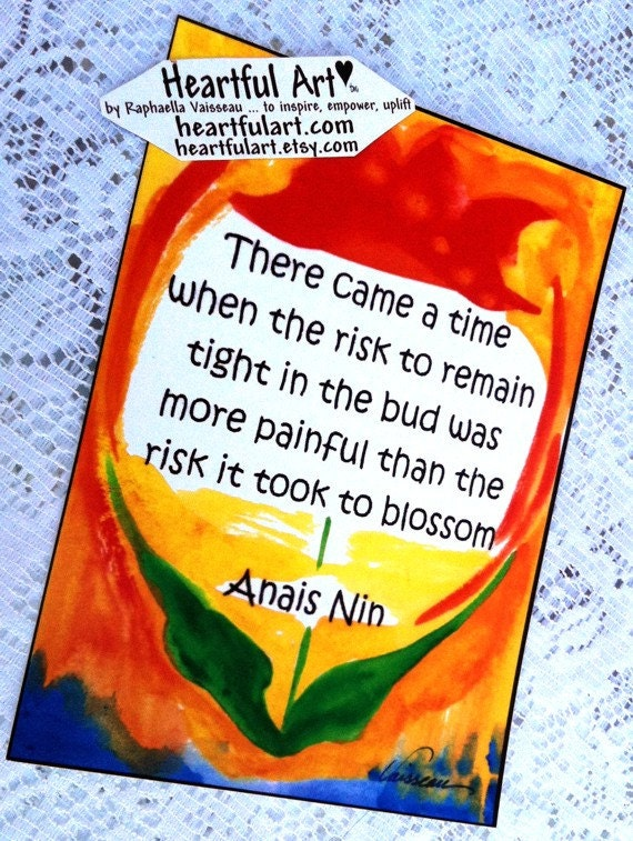 There Came A Time ANAIS NIN Inspiration Poster Business Motivational Typography Quote Encouragement Women Heartful Art by Raphaella Vaisseau
