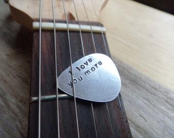 I Love You More Guitar Pick- Plectrum Stamped Silver Guitar Pick - Musician Aluminum Metal Couples Anniversary Gift