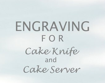 ENGRAVING For Hand Beaded Cake Server And Cake Knife, Engraved Stainless Steel PERSONALIZED - For Engraving ONLY