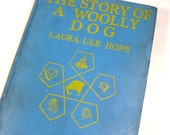 Vintage Children's Book, The Story of A Wooly Dog, Laura Lee Hope, Make Believe Stories, 1923  (627-13)