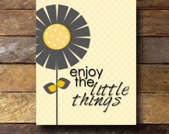 Enjoy the little things- 8x10 Print - Instant Download