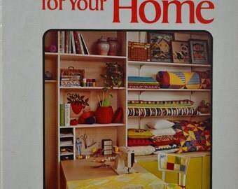 Better Homes and Gardens Sewing for Your Home book, Hardcover, 1974