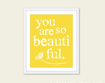 You Are So Beautiful - Art Print - Typography Poster - Yellow Wall Art - Tulip Flower