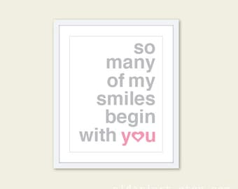 So Many Of My Smiles Begin With You Art Print  - Typography Poster Yellow and Grey - Baby Nursery Decor - Pink and Grey