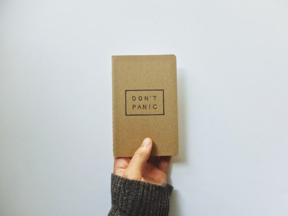 The Don't Panic Notebook