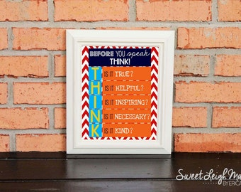 DIGITAL FILE - Before You Speak, Think... - Instant Download - Red and White Chevron w/ Orange and Aqua - Classroom - Teacher Gift