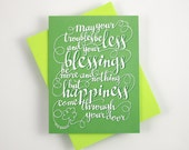 Irish blessing - May your troubles be less - one card with a green envelope