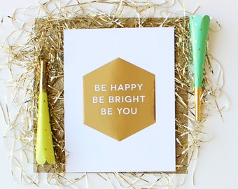 SALE: Be You. Gold Foil Print