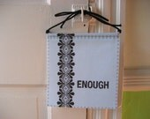 Modern Prayer Flag, Enough, blue, black, graphic, pattern, hanging, banner, typography