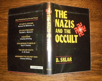 Nazis and the Occult - Vintage Hardcover w/ DJ - Secret Societies, Rituals, Initiation, Mystical Teachings -Dusty Sklar