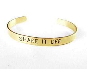 unique jewelry, shake it off - gold bracelet - personalized custom cuff - brass cuff bracelet - motivational, handmade jewelry