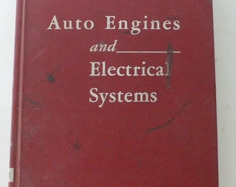 vintage textbook, Auto Engines and Electrical Systems 1963 from Diz Has Neat Stuff