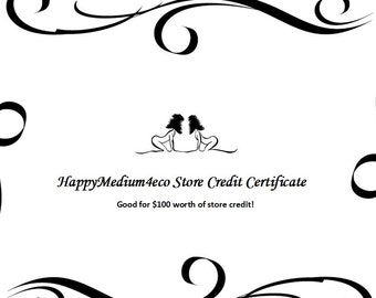 HappyMedium4eco Store Credit for 100