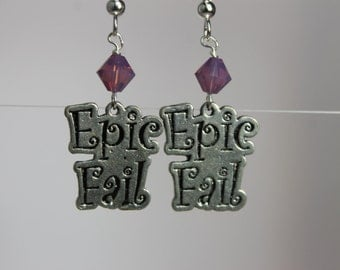 Epic Fail Earrings