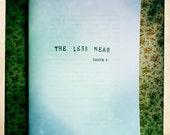 The Less Near issue 6 Elation Press perzine