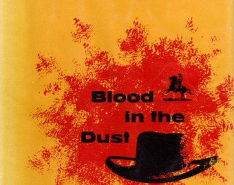Blood in the Dust by Lewis Brant