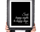 Shakespeare Quote Art Print : Seek Happy Nights to Happy Days, Inspirational Quote, Love Quote, Wall Art Print, Literary Art, 8x10