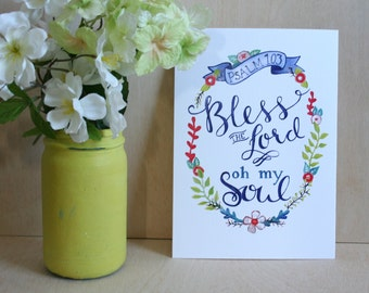 Bless the Lord Oh My Soul - Print